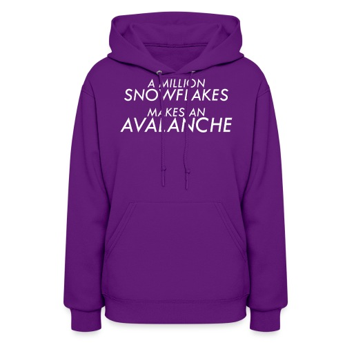 A Million Liberal Snowflakes makes an Avalanche - Women's Hoodie