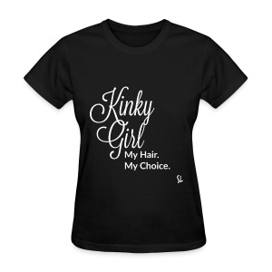 Kinky Girl: Natural Hair T-shirt by Stephanie Lahart. - Women's T-Shirt