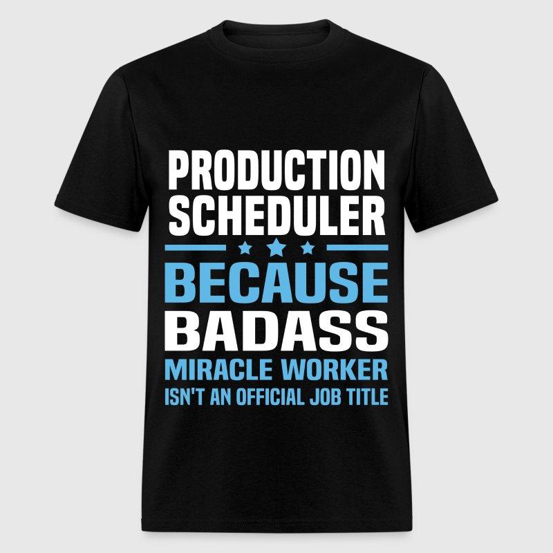 Production Scheduler TShirt – Production Scheduler Job Description