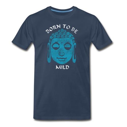 Born To Be Mild (Unisex) - Men's Premium T-Shirt