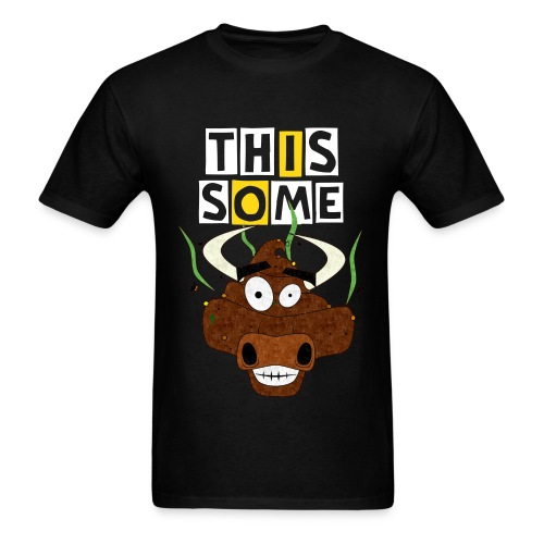 THIS IS BULLCRAP - Men's T-Shirt