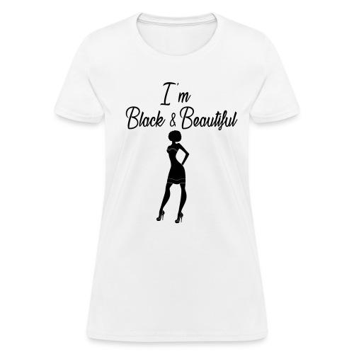 Black & Beautiful - Women's T-Shirt