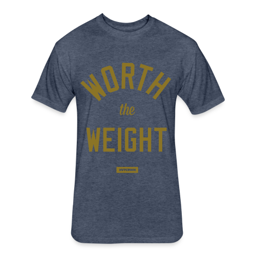 WORTH the WEIGHT tee (Treasury Edition) - Fitted Cotton/Poly T-Shirt by Next Level