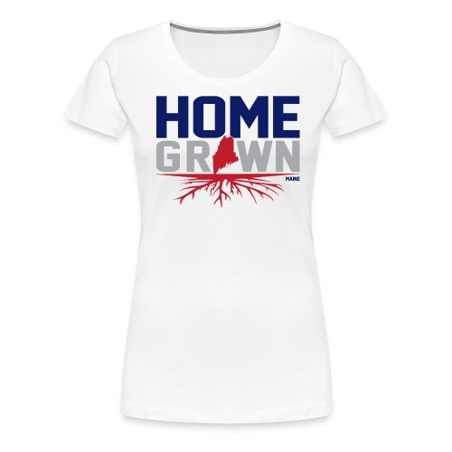 Homegrown Maine Tee - Women's Premium T-Shirt