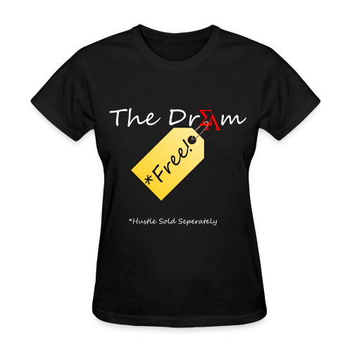 Women's The Dream is Free Wh/Red - Women's T-Shirt