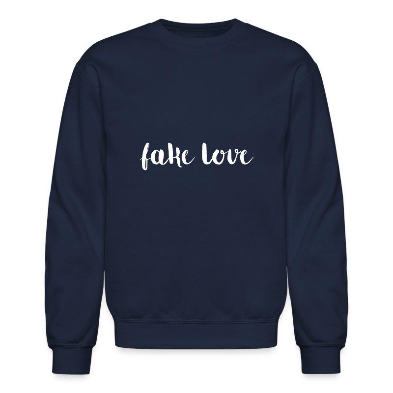 Fake Love - Crewneck Sweatshirt