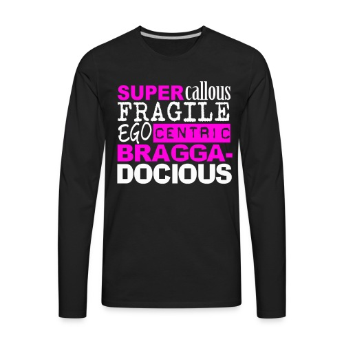 BRAGGATSHIRTBIP - Men's Premium Long Sleeve T-Shirt