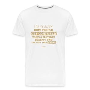 Confused People Men's Premium T-Shirt - Men's Premium T-Shirt