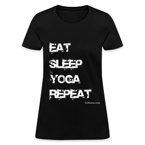 Eat Sleep Yoga Repeat T-shirt - TC - wb - Women's T-Shirt