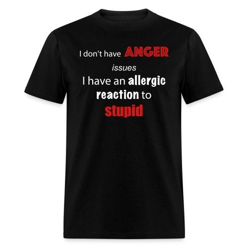 Allergic to Stupid Tee - Men's T-Shirt