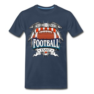Proud Football Dad - Men's Premium T-Shirt