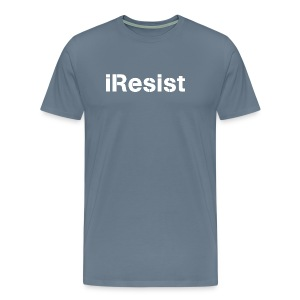 iResist - Men's Premium T-Shirt