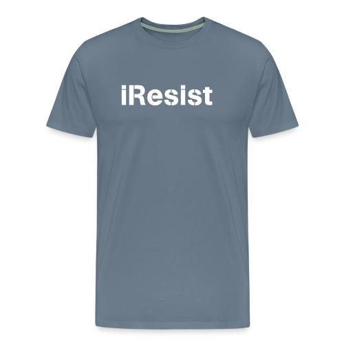iResist - Men's Premium T-Shirt