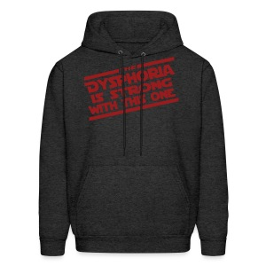 The Dysphoria is Strong - Men's Hoodie - Men's Hoodie