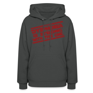 The Dysphoria is Strong - Women's Hoodie - Women's Hoodie