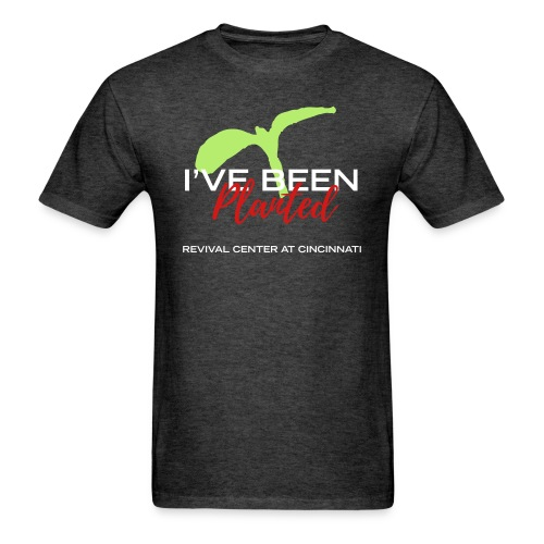 I've Been Planted T-Shirt (Mens) - Men's T-Shirt