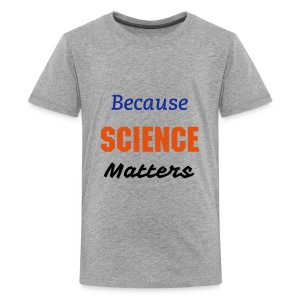 March For Science - Kids - Kids' Premium T-Shirt