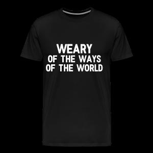 Weary - Men's - Men's Premium T-Shirt