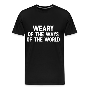 Weary - Men's - Men's Premium T-Shirt