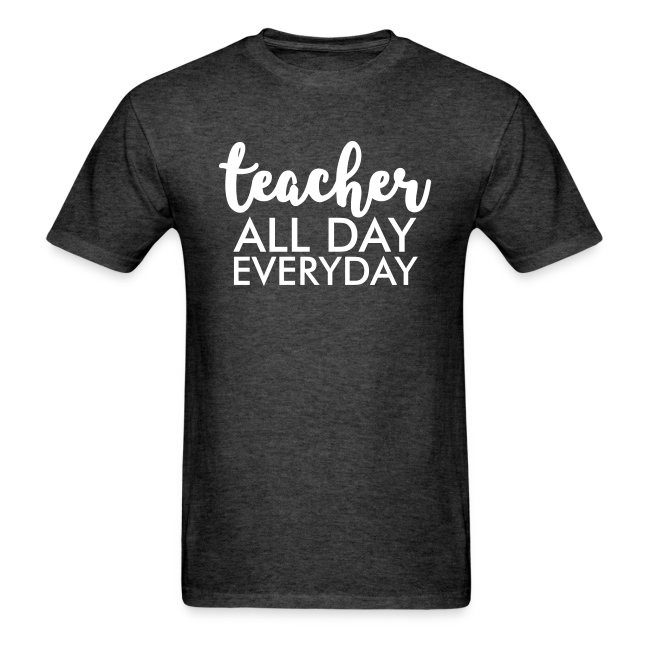 Teacher All Day Everyday