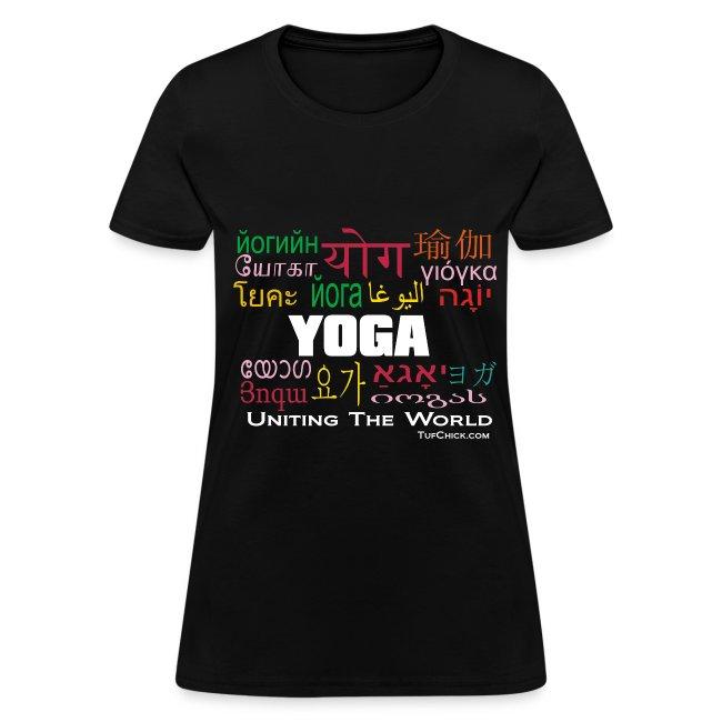 Yoga - Uniting the World Women's T-shirt