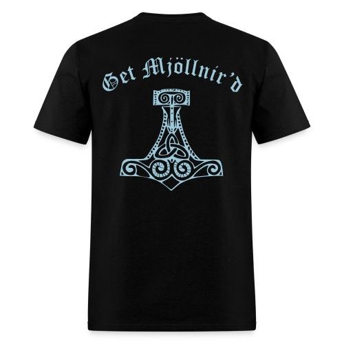 Get Mjollnir'd Shirt - Men's T-Shirt