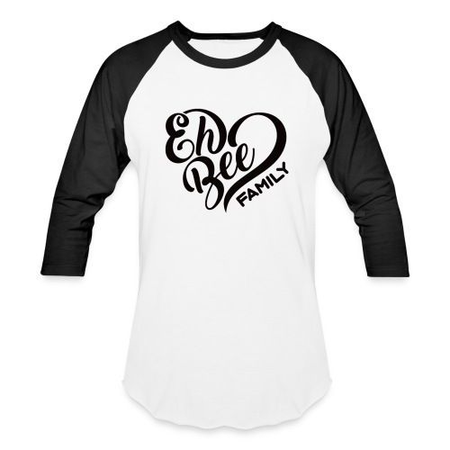 Eh Bee Family Baseball Top - Baseball T-Shirt