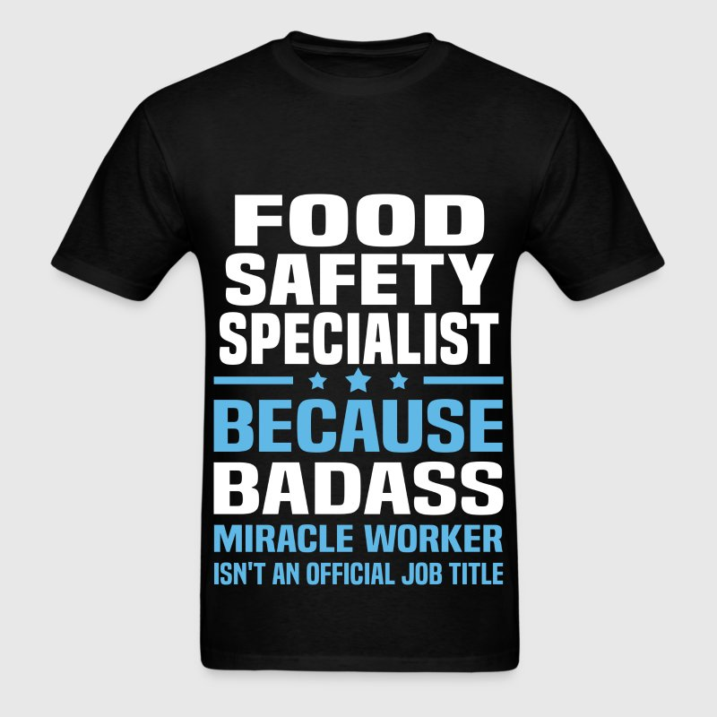 Food Safety Specialist Tshirt - Men's T-Shirt