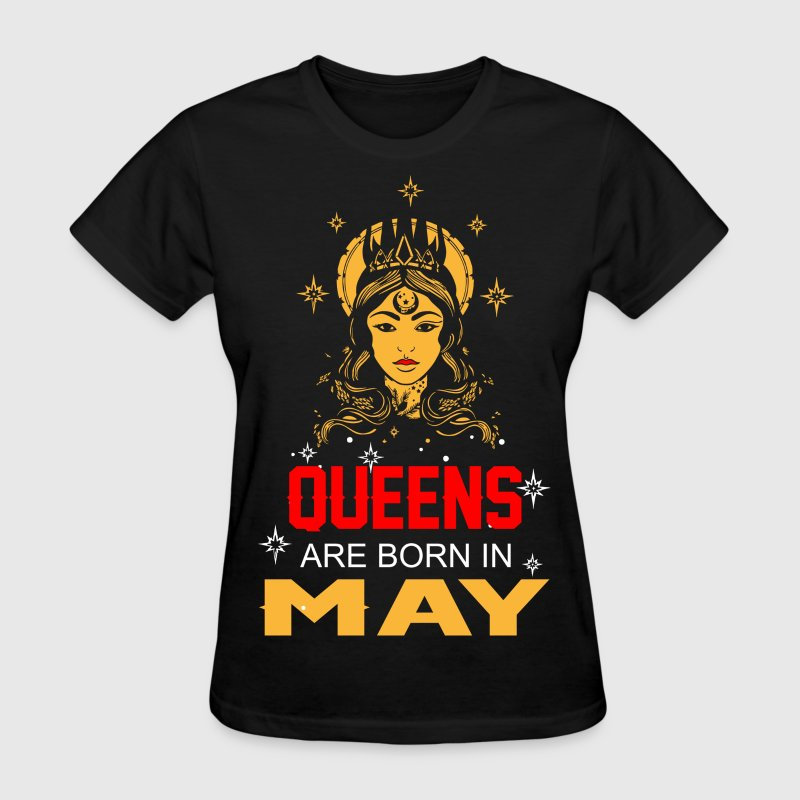 Queens are Born in May - Women's T-Shirt