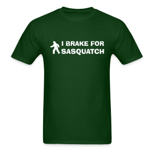 I Brake for Sasquatch - Men's Shirt - White Print - Men's T-Shirt