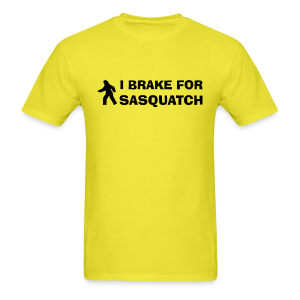 I Brake for Sasquatch - Men's Shirt - Black Print - Men's T-Shirt