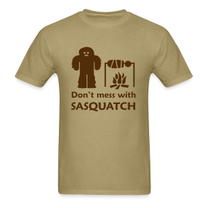 Don't Mess with Sasquatch - Men's Shirt - Brown Print - Men's T-Shirt