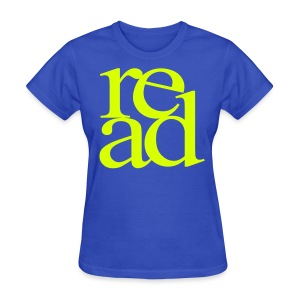 Neon Yellow Read - Women's T-Shirt