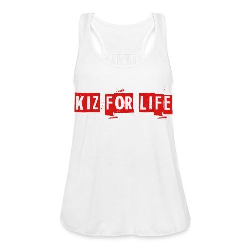 Kiz for Life Women's Tank Top  - Women's Flowy Tank Top by Bella