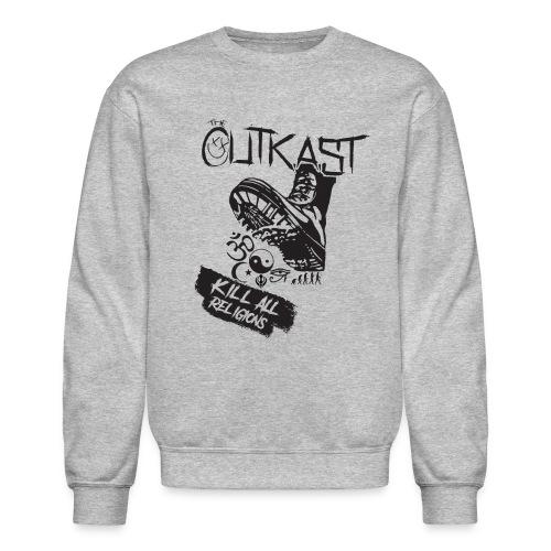 Kill All Religions (Sweatshirt) - Crewneck Sweatshirt