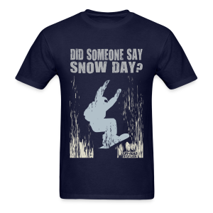 Snowboarder Snow Day - Men's T-Shirt