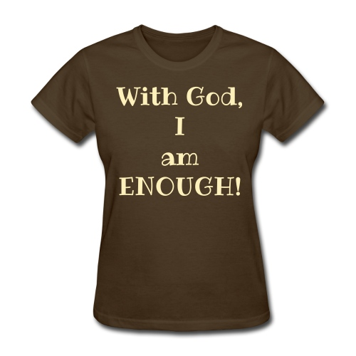 Brown With God Tee - Women's T-Shirt