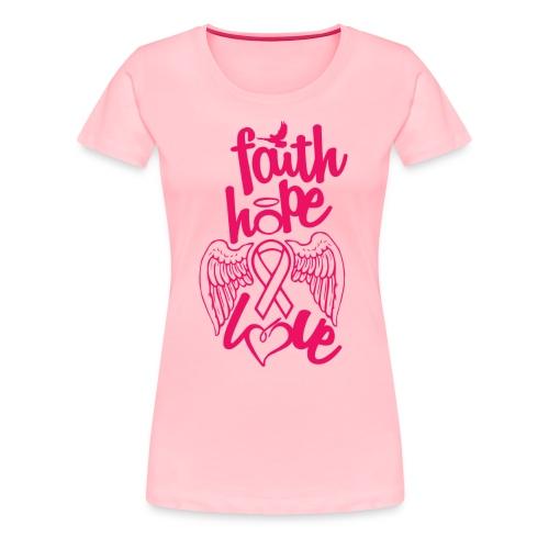 Faith Hope Love - Women's Premium T-Shirt