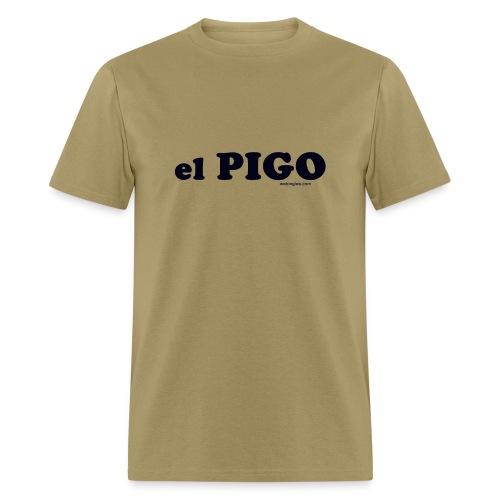 El Pigo -letra negra - Men's T-Shirt