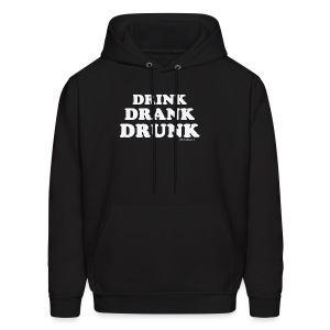Drink-Drank-Drunk - con Capucha - Men's Hoodie