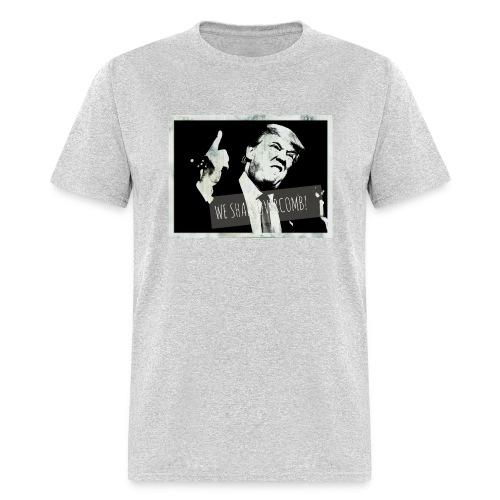 We shall overcomb - Men's T-Shirt