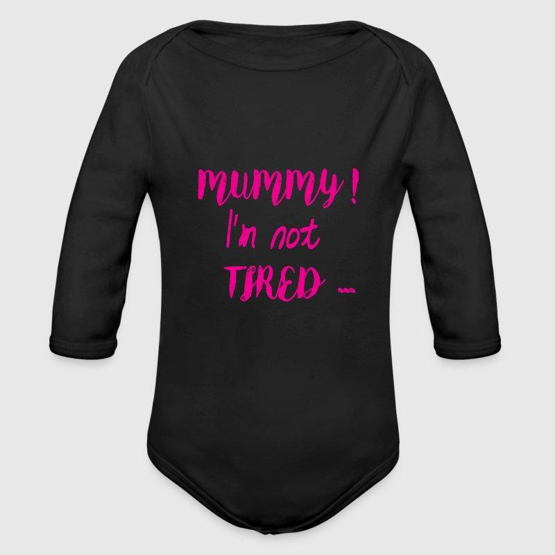 Mummy! I'm Not Tired ... One Piece