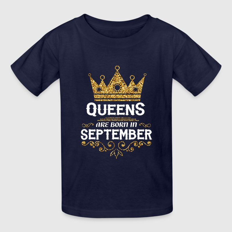 queens are born in september Kids' Shirts - Kids' T-Shirt