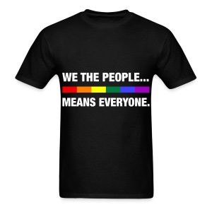 We the people means everyone LGBT - Men's T-Shirt