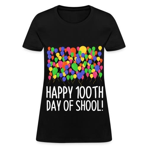 Count them 100 Balloons 100th Day of School Teacher - Women's T-Shirt