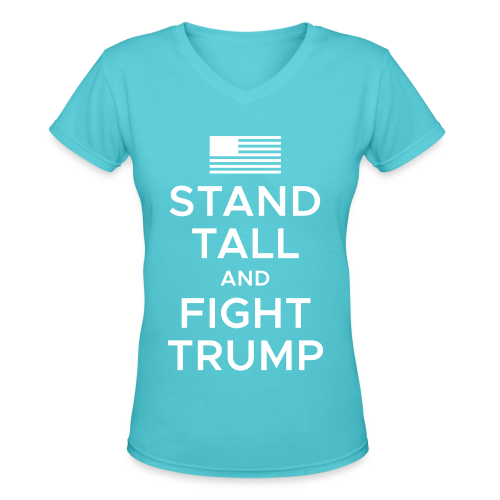 Fight Trump Fitted - Women's V-Neck T-Shirt