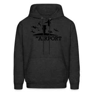 If Assholes Could Fly, This Place Would be an Airport Hoodie - Men's Hoodie