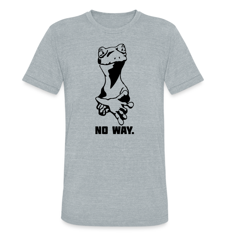 No way Triblend Tee - Unisex Tri-Blend T-Shirt