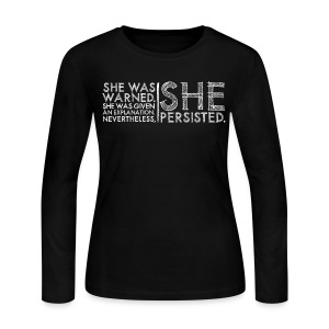 Nevertheless She Persisted #LetLizSpeak - Women's Long Sleeve Jersey T-Shirt