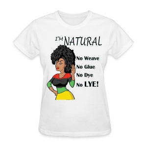 I'm Natural Women's White T-Shirt - Women's T-Shirt
